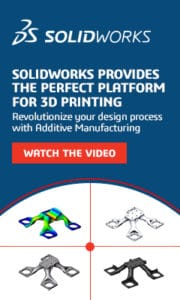 SOLIDWORKS Provides the Perfect Platform for 3D Printing